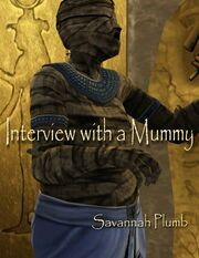 Interview with a mummy