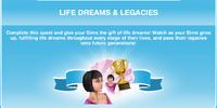 Life Dreams and Legacies