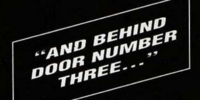 And Behind Door Number Three?