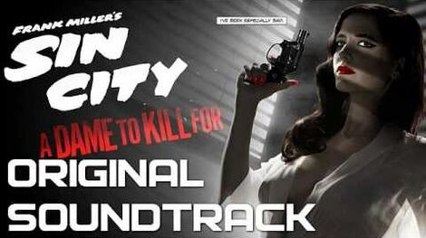 12 Marv & Dwight - Sin City A Dame to Kill For - Original Soundtrack (Score) OST 2014