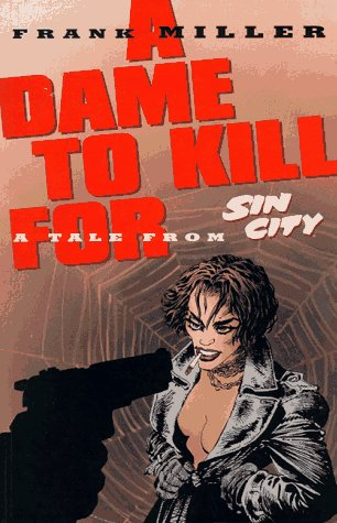 File:A dame to kill for 1st edition.jpeg