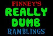 Finney's Really Dumb Ramblings