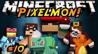 Minecraft Pixelmon Episode 10!