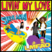 Livin' My Love