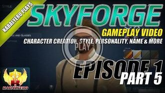 Skyforge Open Beta Gameplay E1P5 Character Creation, Style, Personality, Name & More
