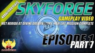 Skyforge Open Beta Gameplay E1P7 Herida At Divine Observatory, New Life Mission Complete & More