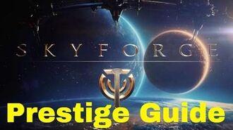 Skyforge Efficient Prestiging Guide