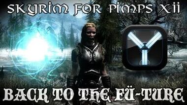 Skyrim For Pimps - Time Travel in Skyrim (S1E12) Back to the Future-0