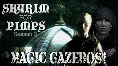 Skyrim For Pimps - Magic Gazebos (S3E10) Dawnguard Walkthrough-0