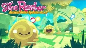 Slime Rancher - Ancient Ruins Update Trailer