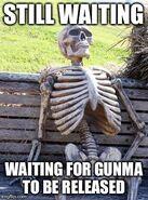 Gunma meme 5- the wait