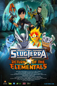 Slugterra Return of the Elementals Poster