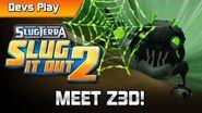 Slugterra Slug it Out 2 DEVS PLAY MEET Z3D!