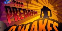 The Predator Awakes