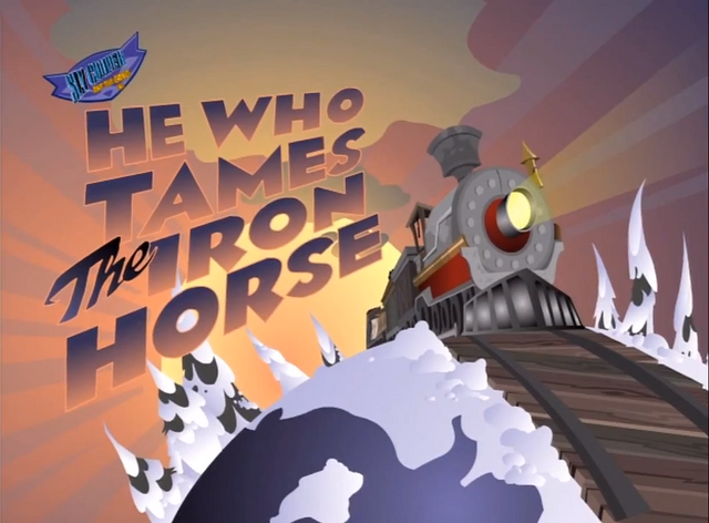 File:He Who Tames the Iron Horse Title.png