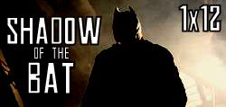 File:1x12 Shadow of the Bat.jpg