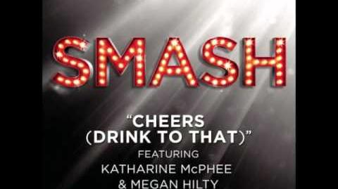 Smash - Cheers (Drink To That) HD