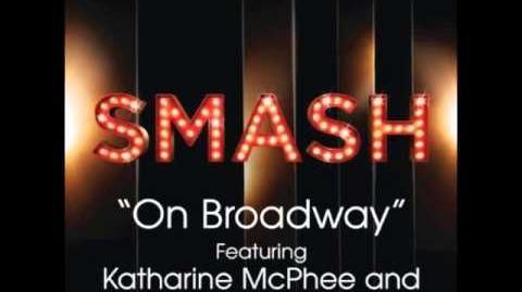 Smash - On Broadway (FULL VERSION)