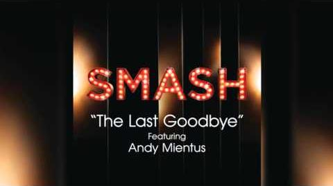 The Last Goodbye - SMASH Cast