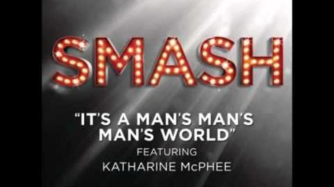 Smash - It's A Man's Man's Man's World HD