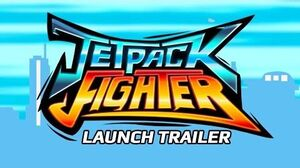 Jetpack Fighter - Launch Trailer