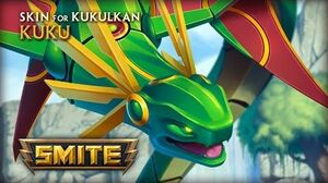 SMITE - New Skin for Kukulkan - Kuku
