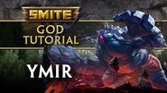 SMITE Tutorial - Ymir, Father of the Frost Giants