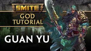SMITE Tutorial - Guan Yu, The Saint of War