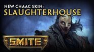 New Chaac Skin Slaughterhouse