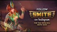 Get Insta-Kill Neith for FREE - Follow SMITE on Instagram!