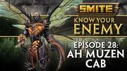 SMITE Know Your Enemy 28 - Ah Muzen Cab