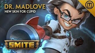 SMITE - New Skin for Cupid - Dr. Madlove