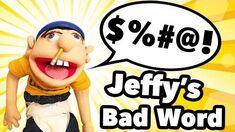 SML Movie Jeffy's Bad Word!