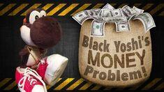 SML Movie Black Yoshi's Money Problem!