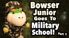 SML Movie Bowser junior Goes To Military School! Part 1