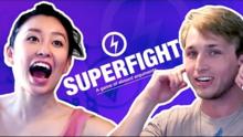We Play Superfight!