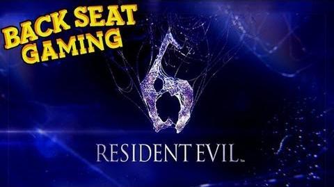 RESIDENT EVIL 6 (Backseat Gaming)