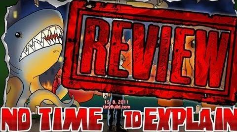 No Time To Explain Review