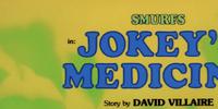 Jokey's Medicine
