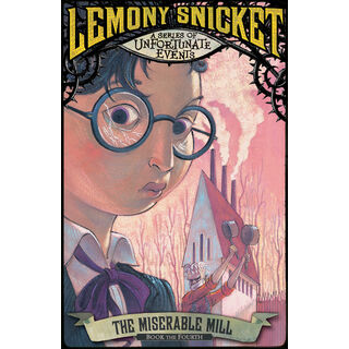 <i>The Miserable Mill</i> (UK Paperback)