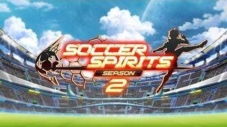 Soccer Spirits Season 2 Animation Teaser