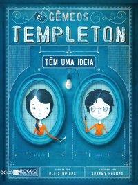 OS GEMEOS DE TEMPLETON TEM UMA IDEIA