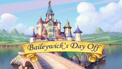 Baileywick's Day Off title card