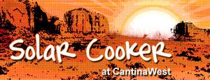 Solar Cooker at Cantina West logo, 11-18-14