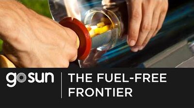 GoSun Stove- Welcome to the Fuel-Free Frontier