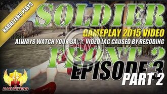 WTFast & Soldier Front 2 Gameplay E3P2 Always Watch Your Back, Video Lag Caused By Recoding & More