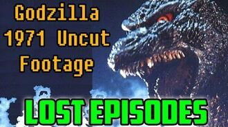 """Godzilla 1971 Uncut Footage"" (LOST EPISODES)"