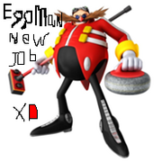 Eggman new job XD