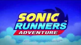 Sonic Runners Adventure Launch Trailer