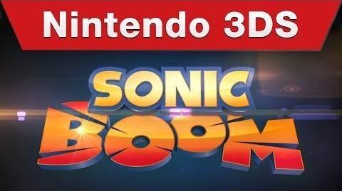 Nintendo 3DS -- Sonic Boom E3 Trailer